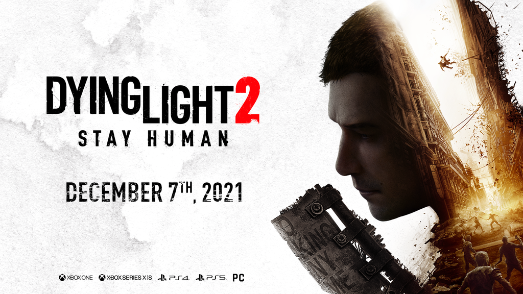 Dying Light 2:Stay Human Release Date