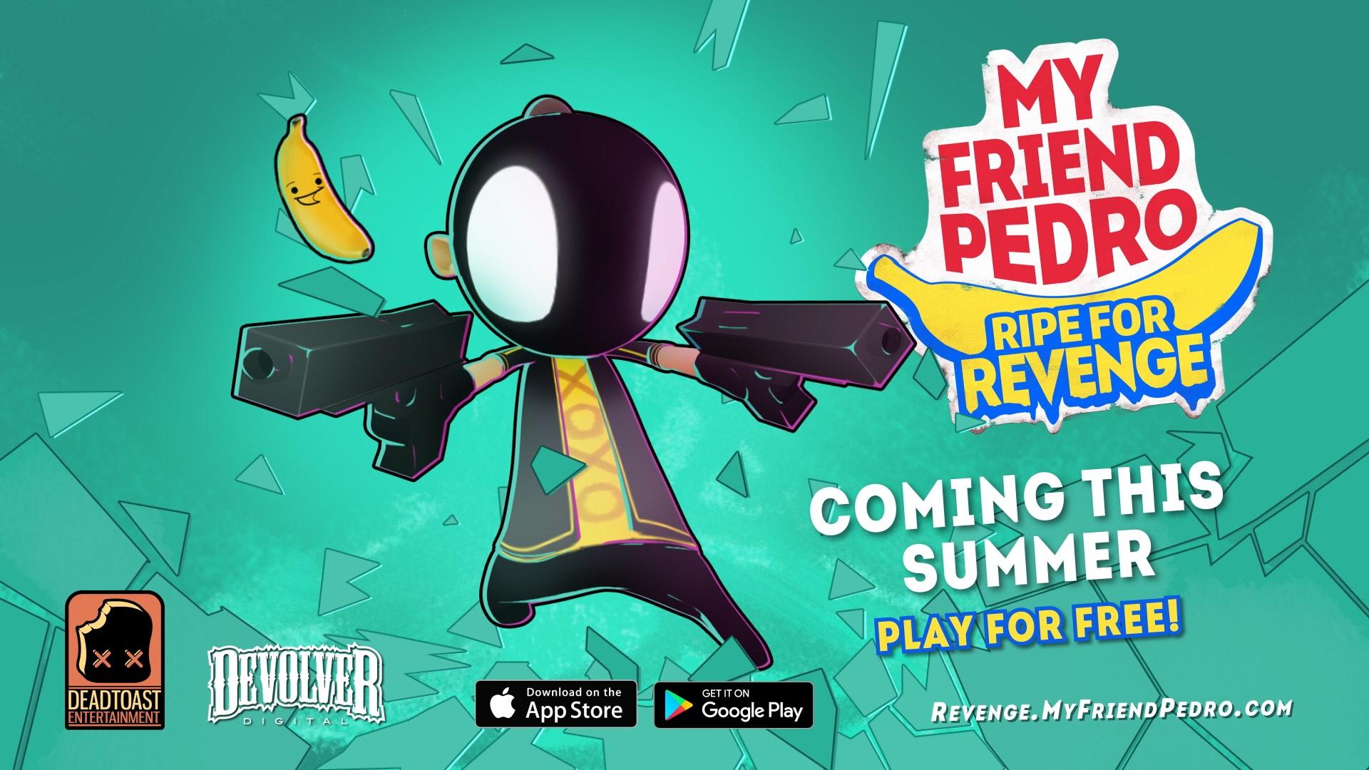 my-friend-pedro-ripe-for-revenge-07-05-21-1